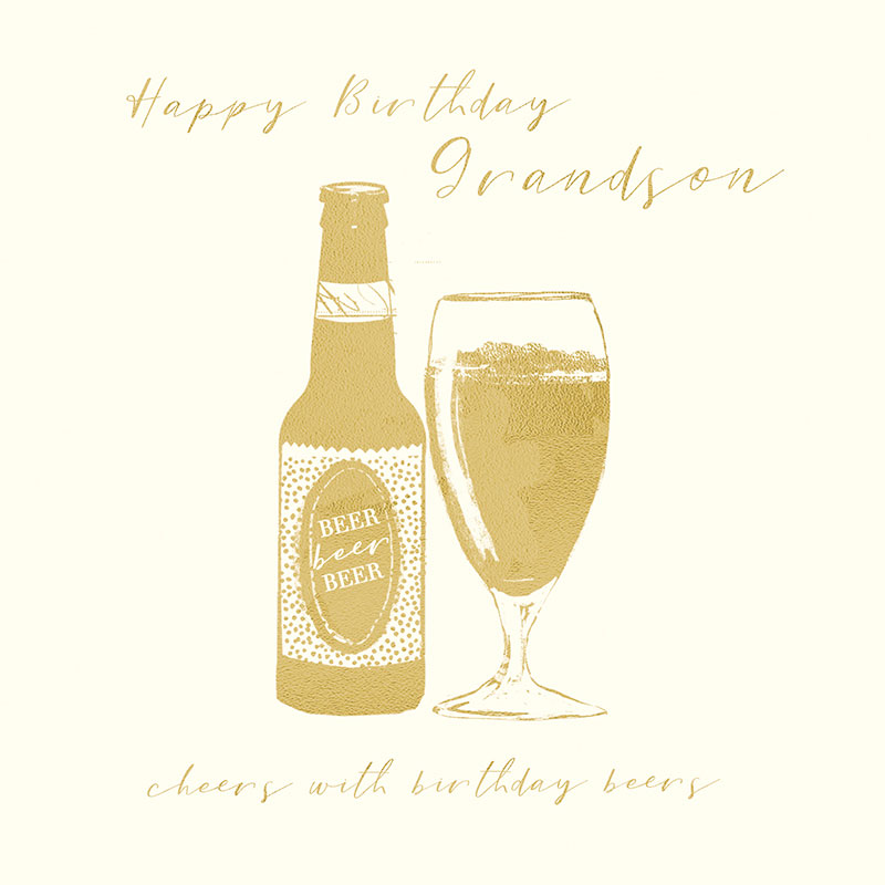 Happy Birthday Grandson cheers with birthday beers