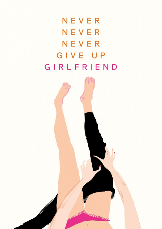 Never give up girlfriend