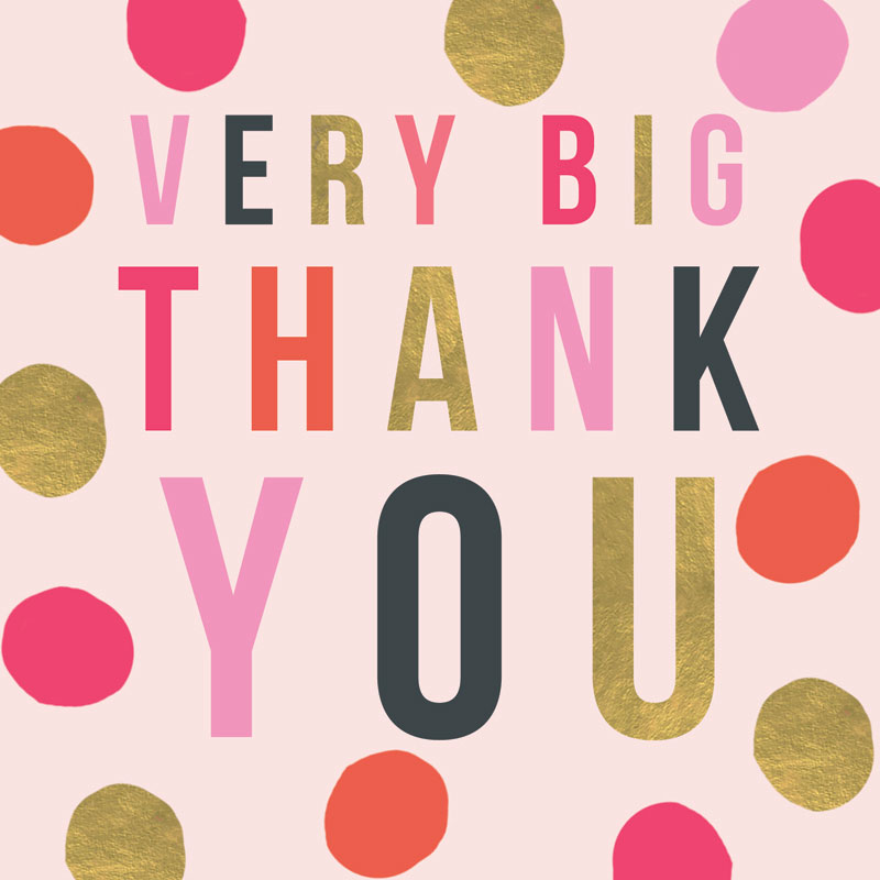 Very Big Thank You