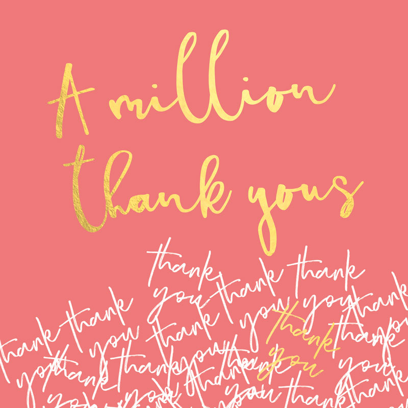 A Million Thank Yous